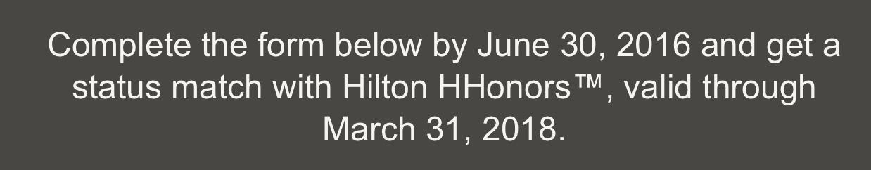 Hilton Statusmatch bis 2018