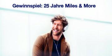 25 Jahre Miles & More Gewinnspiel